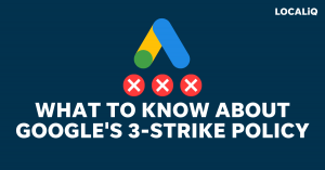 Google's Three Strike Policy - All You Need to Know